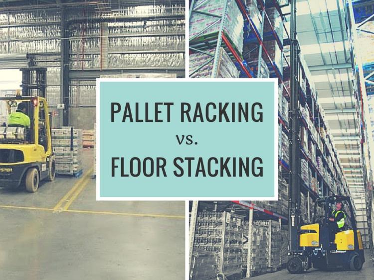 Pallet racking vs floor stacking